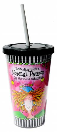 Pretending to be a Normal Person day after day is Exhausting Cool Cup