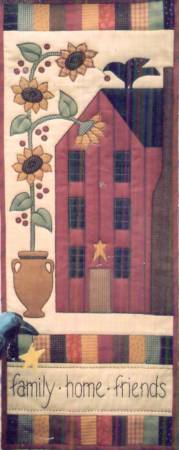 Family - Home - Friends by Cottage Creek Quilts