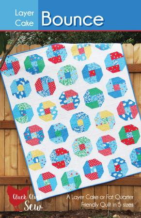 Layer Cake Bounce Quilt Pattern by Cluck Cluck Sew