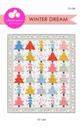 CH-248 Winter Dream Quilt Pattern Charisma Horton