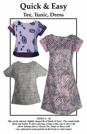 Quick & Easy Tee, Tunic, Dress Pattern