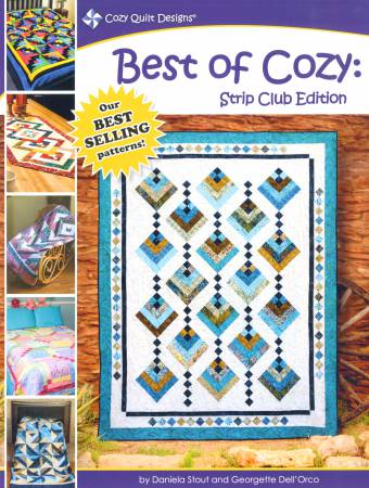 Best of Cozy: Strip Club Edition Book Cozy Quilt Designs - Softcover, Cozy Quilt Designs