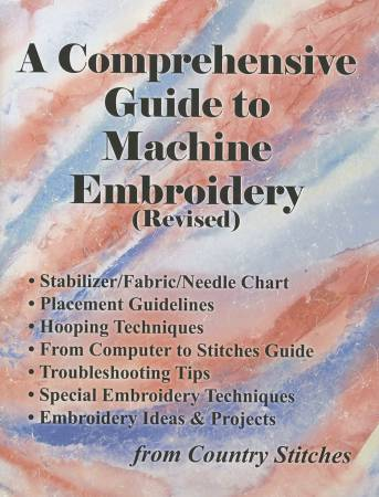 A Comprehensive Guide to Machine Embroidery Revised - Softcover