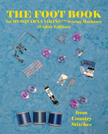 The Foot Book for Husqvarna Viking Sewing Machine 8th Edition