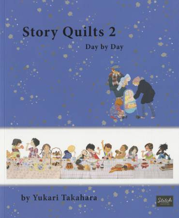 Story Quilts 2 - Day by Day - Softcover