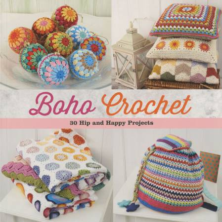 BK C Boho Crochet 30 Hip and Happy Projects - Softcover