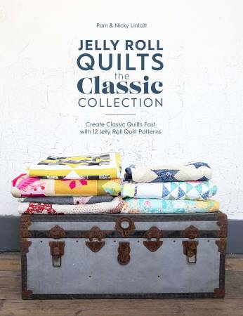 Jelly Roll Quilts The Classic Collection