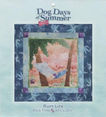 Dog Days of Summer Block 3 Ruff Life