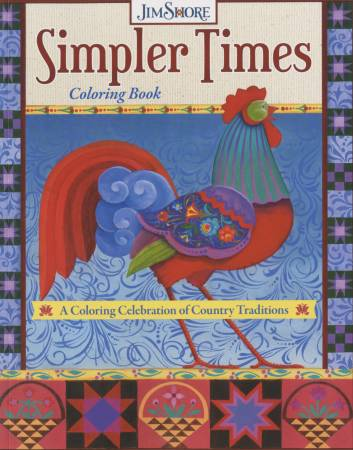 Simpler Times: A Coloring Celebration of Country Traditions
