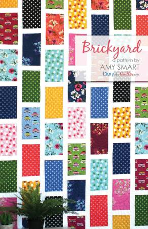 Brickyard Quilt Pattern by Amy Smart / Diary of a Quilter