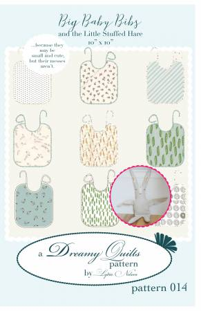 Big Baby Bibs and the Little Stuffed Hare Pattern by Dreamy Quilts