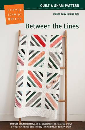 Between the Line Quilt Pattern by Denyse Schmidt Quilts