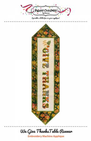 Fabric Confetti - We Give Thanks Table Runner
