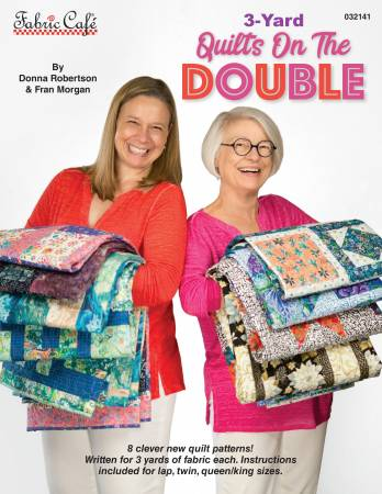 3 Yard Quilts on the Double