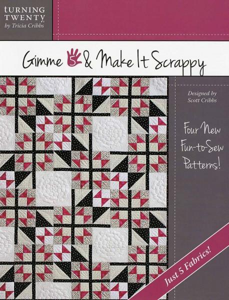 Gimme 5 & Make It Scrappy - Softcover