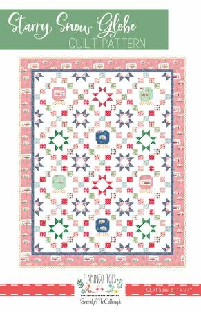 Starry Snowglobe Quilt Pattern ~ RELEASE DATE JUN 1/21 ~