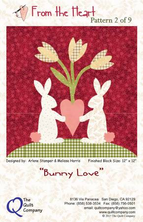 From the Heart, Bunny Love Pattern 2 of 9 Block of the Month, Block size: 12 x 12