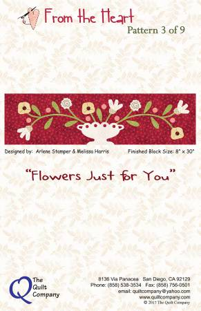 From the Heart Flowers Just for You Pattern 3 of 9 Block of the Month, 8 x 30