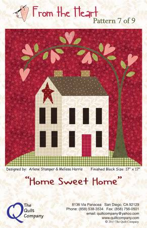 From The Heart Home Sweet Home Block 7 of 9 Block of the Month