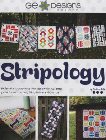 Stripology: Six favorite strip patterns now made with 1.5 strips - Softcover GE508