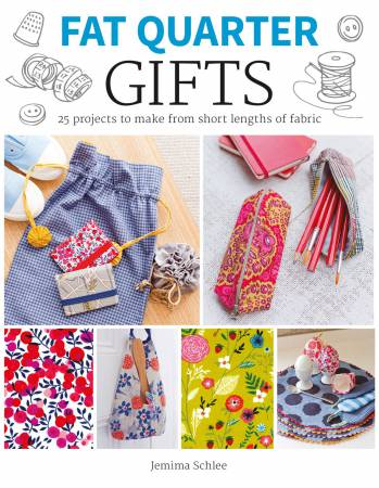 Fat Quarter Gifts By Jemima Schlee