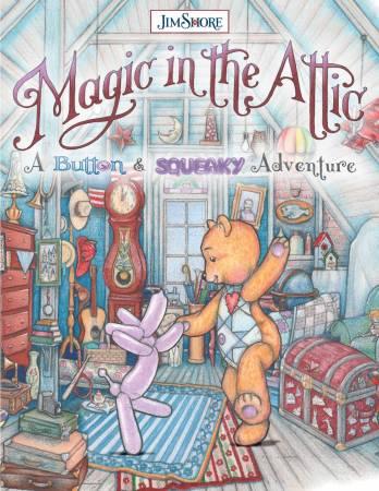 Jim Shore Magic in the Attic: A Button & Squeaky Adventure