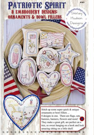 Patriotic Spirit- 8 Embroidery Designs, Ornaments & Bowl Fillers Pattern