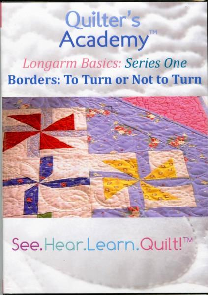 Quilter's Academy: Longarm Basics: Borders: To Turn or Not To Turn DVD