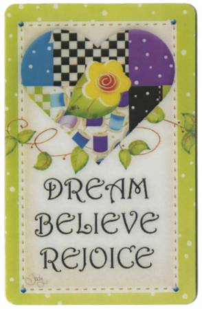 Yellow Heart Dream, Believe, Rejoice Magnet