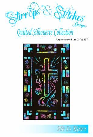 He is Risen - Quilt Silhouette Kit