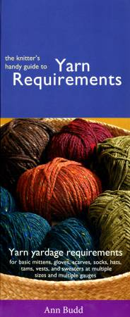 Knitter's Handy Guide to Yarn Requirements  - Softcover