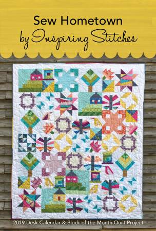 Sew Hometown Block Of The Month Pattern and 2019 Calendar
