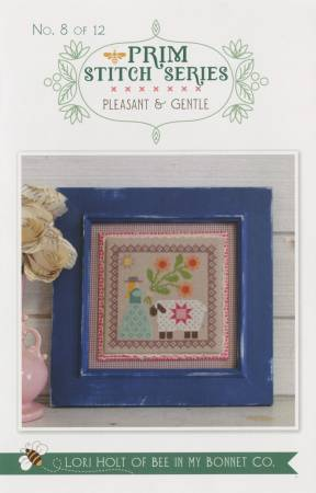 Prim Stitch Series #8 - Pleasant & Gentle