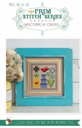 Prim Stitch Series #9 - Welcoming & Cheerful