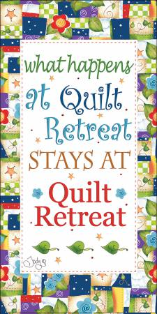 What Happens at Quilt Retreat Fabric Art Panel