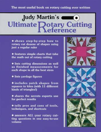 Judy Martins Ultimate Rotary Cutting Reference