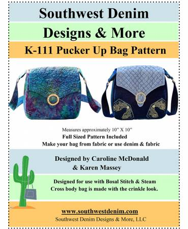 Pucker Up Bag Pattern - K-111