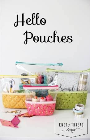 Hello Pouches (Knot and Thread Designs)