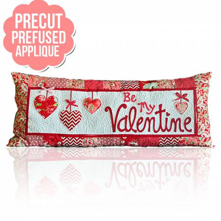 Be My Valetine Bench Pillow Pre-Cut and Pre-Fused Kit - February