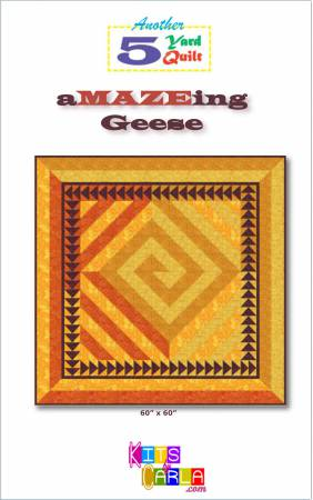 5 Yard Quilt a MAZE ing Geese pattern from Kits by Carla