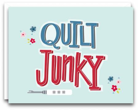 Quilt Junky Gift Note Card