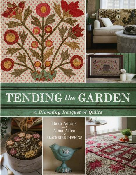 Tending the Garden - Softcover