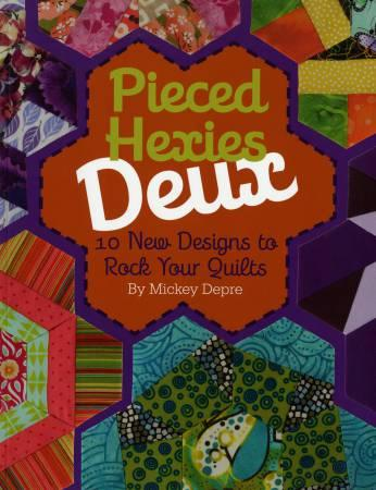 Pieced Hexies Deux - Softcover