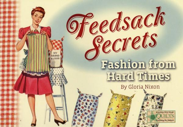 Feedsack Secrets: Fashion from Hard Times - Softcover