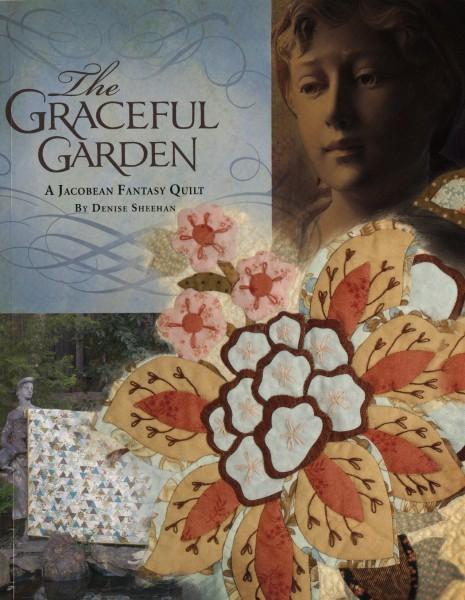 The Graceful Garden: A Jacobean Fantasy Quilt