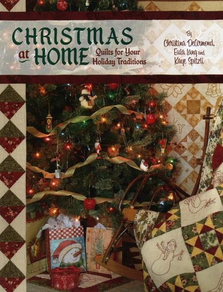 Christmas At Home by Christina DeArmond Eula Lang and Kaye Spitzli