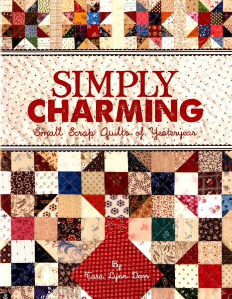 Simply Charming: Small Scrap Quilts of Yesteryear