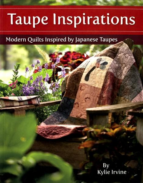 Taupe Inspirations: Modern Quilts Inspired by Japanese Taupes - Softcover