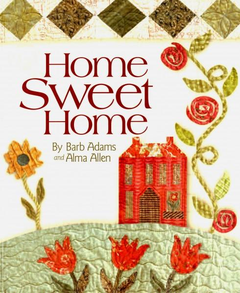 Home Sweet Home - Barb Adams