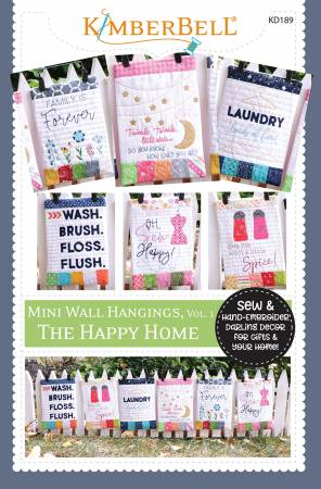 Mini Wall Hangings: The Happy Home (Sewing Version) - Kimberbell Designs